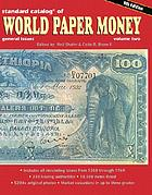 Standard catalog of world paper money. general issues, 1368-1960