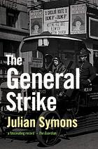 The General Strike; a historical portrait