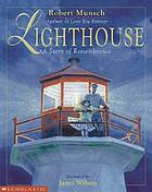 Lighthouse : a story of remembrance