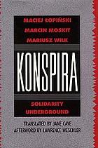 Konspira : Solidarity underground
