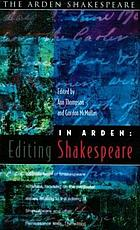 In Arden : editing Shakespeare : essays in honour of Richard Proudfoot