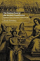 "The radical face of the ancient constitution : St. Edward's ""laws"" in early modern political thought"