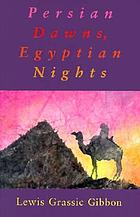 Persian dawns, Egyptian nights