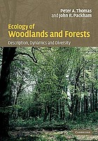 Ecology of woodlands and forests : description, dynamics and diversity