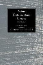 Vetus testamentum graece iuxta LXX interpretes : textum vaticanum Romanum emendatius