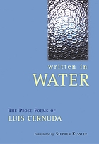 Written in water : the prose poems of Luis Cernuda