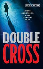 Double cross : a novel