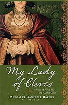 My lady of Cleves, a novel