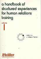 A handbook of structured experiences for human relations training