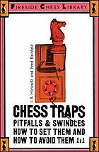 Chess traps, pitfalls, and swindles