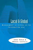 Local and global : the management of cities in the information age