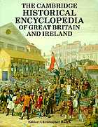 The Cambridge historical encyclopedia of Great Britain and IrelandThe Cambridge historical enciclopedy of Great Britain and Ireland