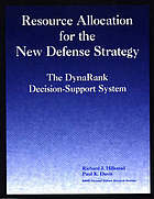 Resource allocation for the new defense strategy : the DynaRank decision-support system