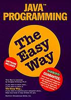 Java programming, the easy way