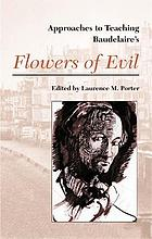 Approaches to teaching Baudelaire's Flowers of evil