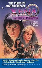 The further adventures of Xena, warrior princess