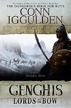 Genghis : lords of the bow