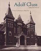 Adolf Cluss, architect : from Germany to America