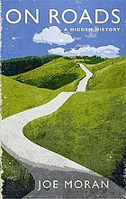 On roads : a hidden history