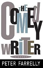The comedy writer : a novel