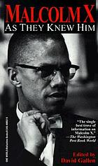 Malcolm X : as they knew him