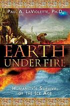 Earth under fire : humanity's survival of the Ice Age