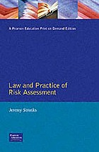 The law and practice of risk assessment : a practical programme