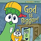 God is bigger!