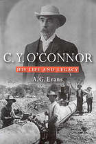 C.Y. O'Connor : his life and legacy