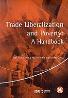 Trade liberalization and poverty : a handbook