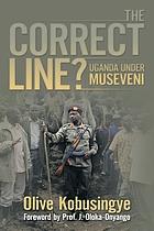 The correct line? : Uganda under Museveni