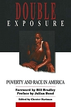 Double exposure : poverty & race in America