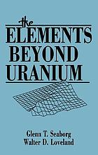 The elements beyond uranium