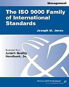 The ISO 9000 family of international standards