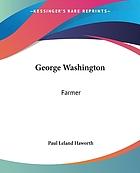 George Washington: Farmer