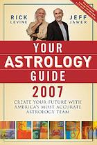 Your astrology guide 2007
