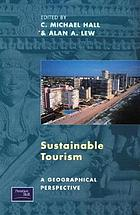 Sustainable tourism : a geographical perspective