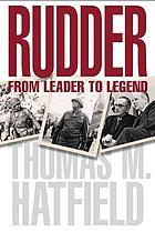 Rudder from leader to legend