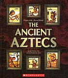The ancient Aztecs