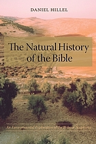 The natural history of the Bible : an environmental exploration of the Hebrew scriptures