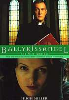 Ballykissangel : the new arrival