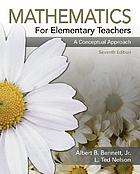 Mathematics for elementary teachers : a conceptual approach
