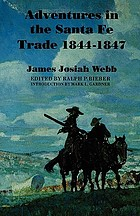Adventures in the Santa Fé trade, 1844-1847