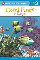 Coral reefs : in danger