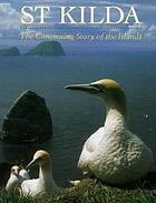 St. Kilda : the continuing story of the islands