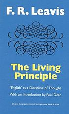 The living principle : English as a discipline of thought