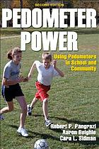 Pedometer power : using pedometers in school and community