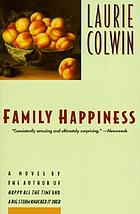 Family happiness : a novel