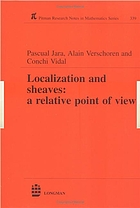 Localization and sheaves : a relative point of view