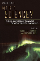 But is it science? : the philosophical question in the creation/evolution controversy
